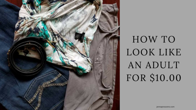 How To Look Like An AdultFor $10.00