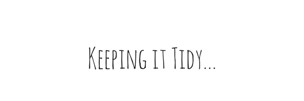 Keeping it Tidy...